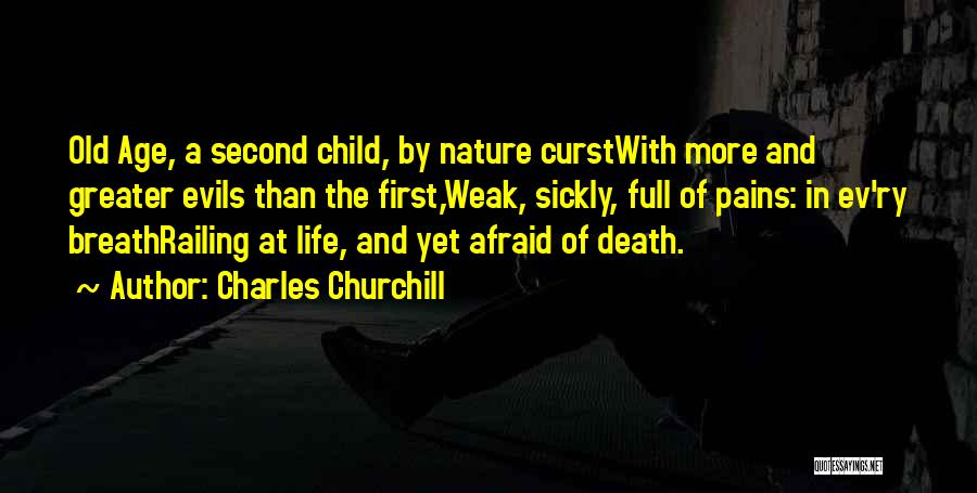 First And Second Quotes By Charles Churchill
