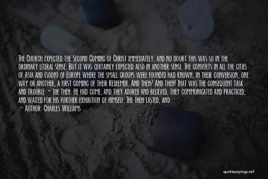 First And Second Quotes By Charles Williams