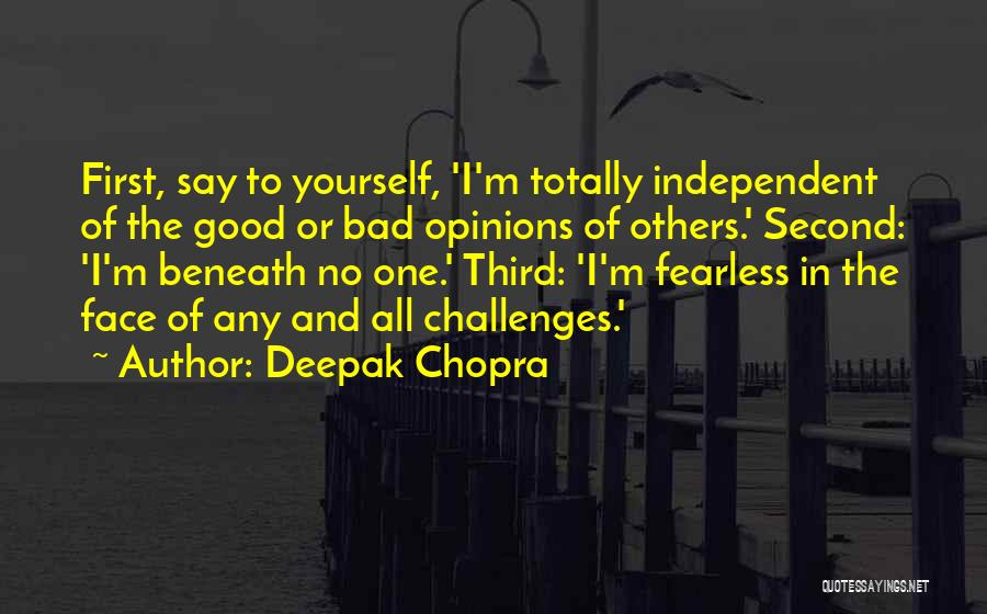 First And Second Quotes By Deepak Chopra