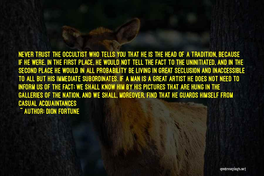 First And Second Quotes By Dion Fortune