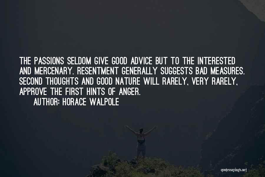 First And Second Quotes By Horace Walpole