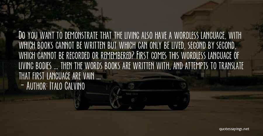 First And Second Quotes By Italo Calvino