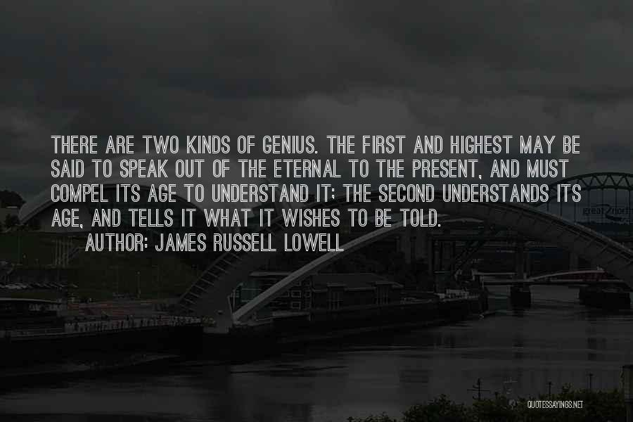 First And Second Quotes By James Russell Lowell