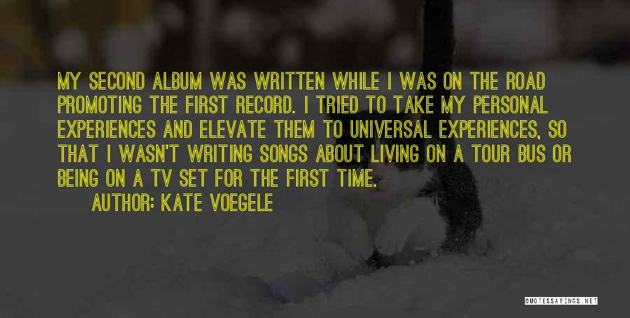 First And Second Quotes By Kate Voegele