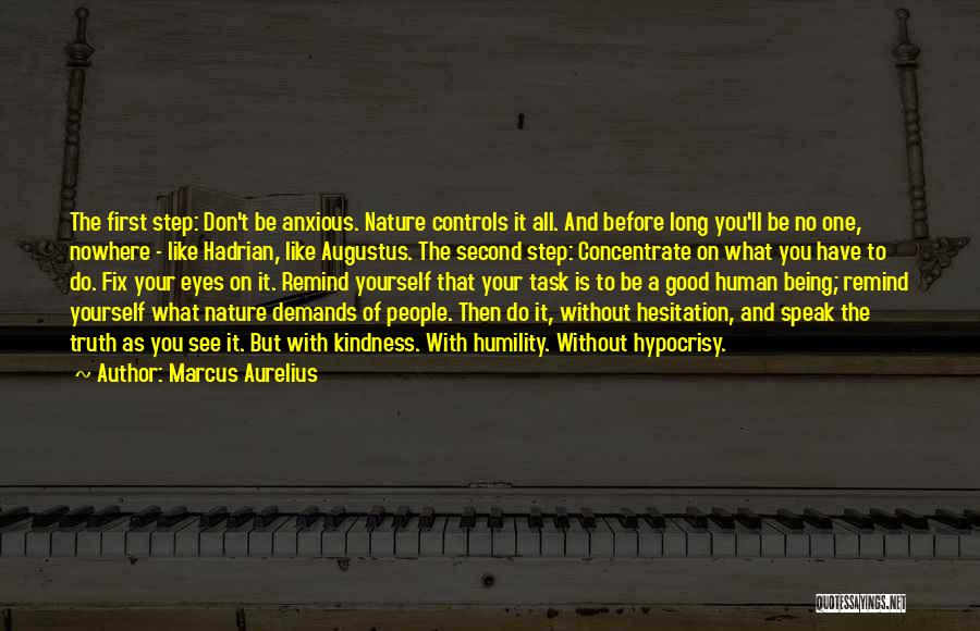 First And Second Quotes By Marcus Aurelius