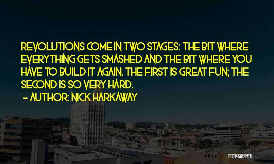 First And Second Quotes By Nick Harkaway