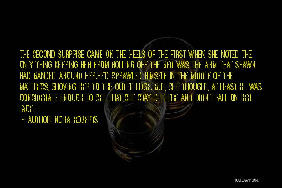First And Second Quotes By Nora Roberts