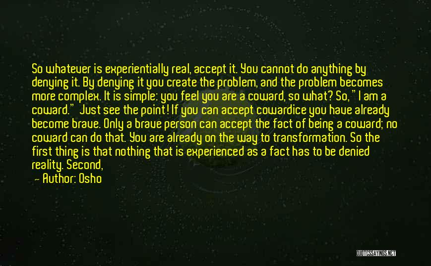 First And Second Quotes By Osho