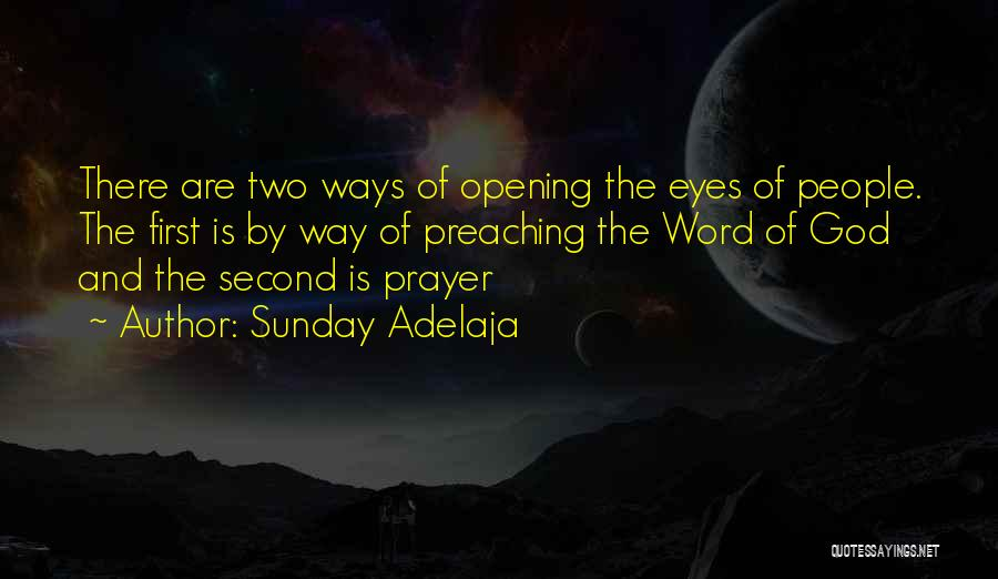 First And Second Quotes By Sunday Adelaja