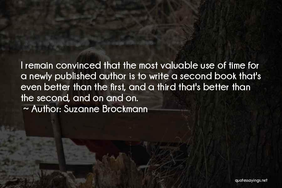 First And Second Quotes By Suzanne Brockmann