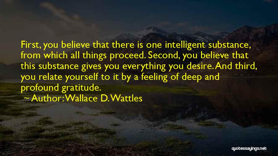 First And Second Quotes By Wallace D. Wattles