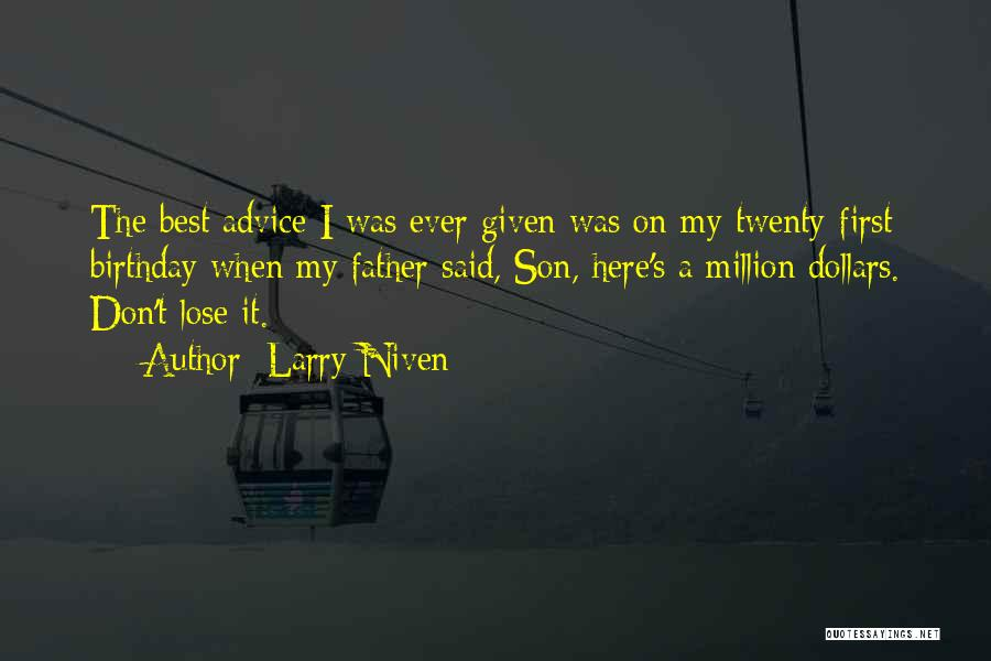 First Birthday Son Quotes By Larry Niven