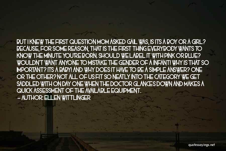 First Born Baby Girl Quotes By Ellen Wittlinger