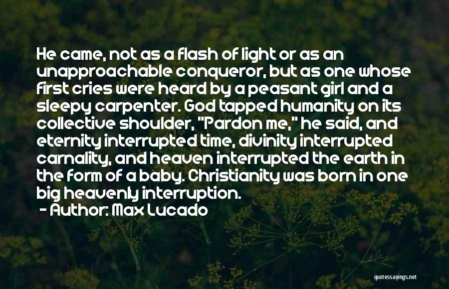 First Born Baby Girl Quotes By Max Lucado