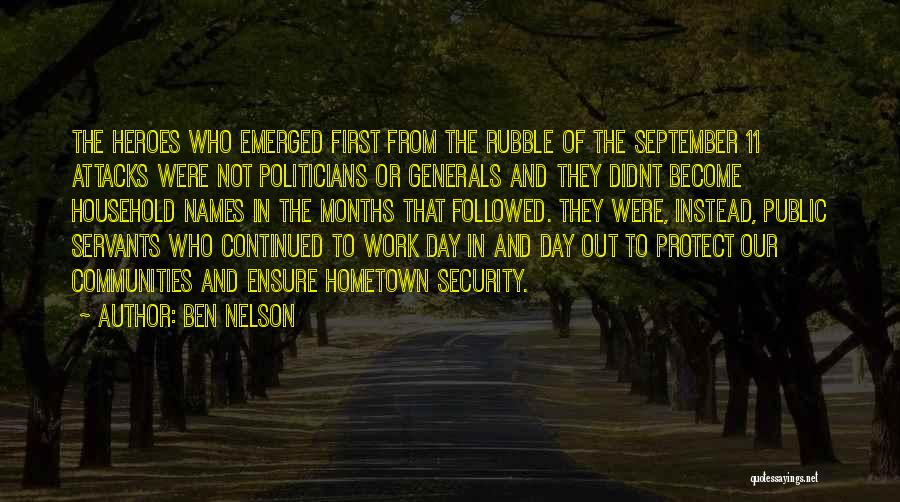 First Day Of Quotes By Ben Nelson
