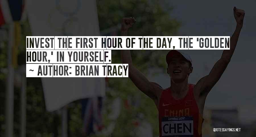 First Day Of Quotes By Brian Tracy