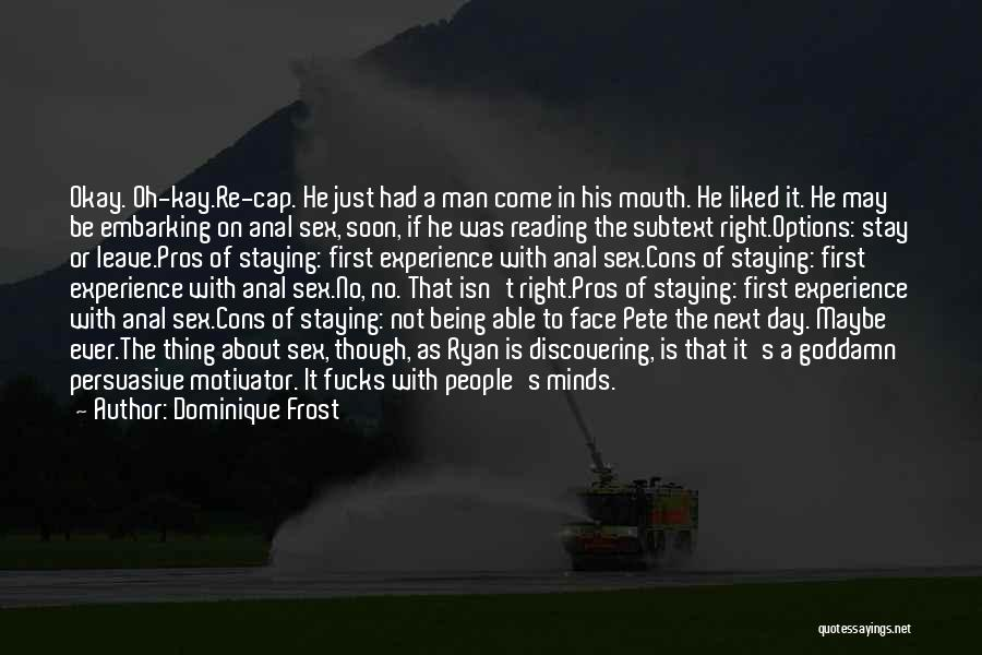 First Day Of Quotes By Dominique Frost