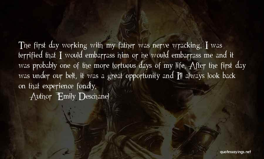 First Day Of Quotes By Emily Deschanel