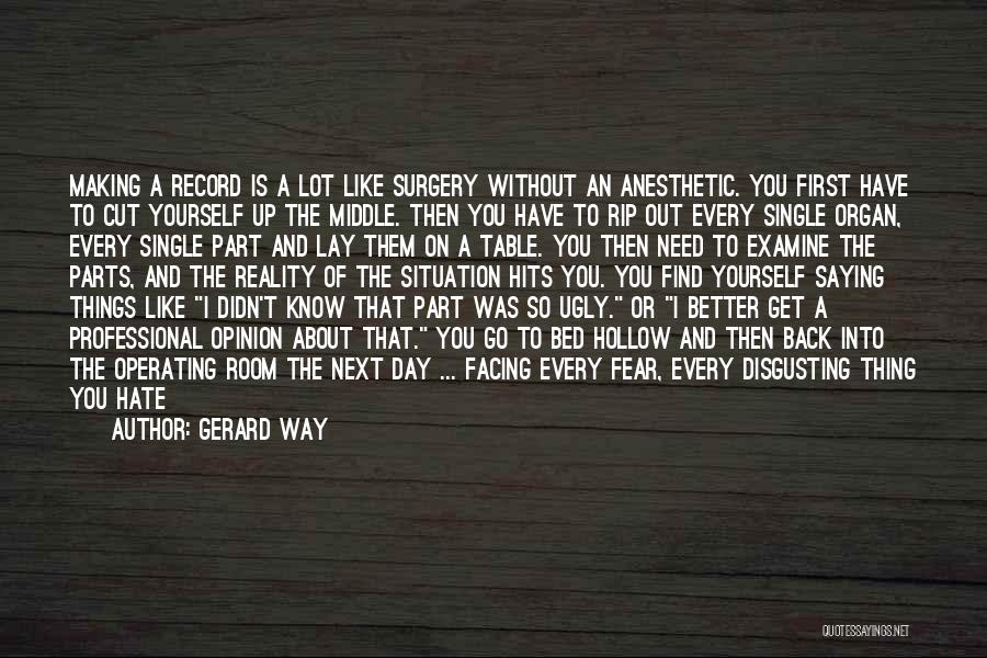 First Day Of Quotes By Gerard Way
