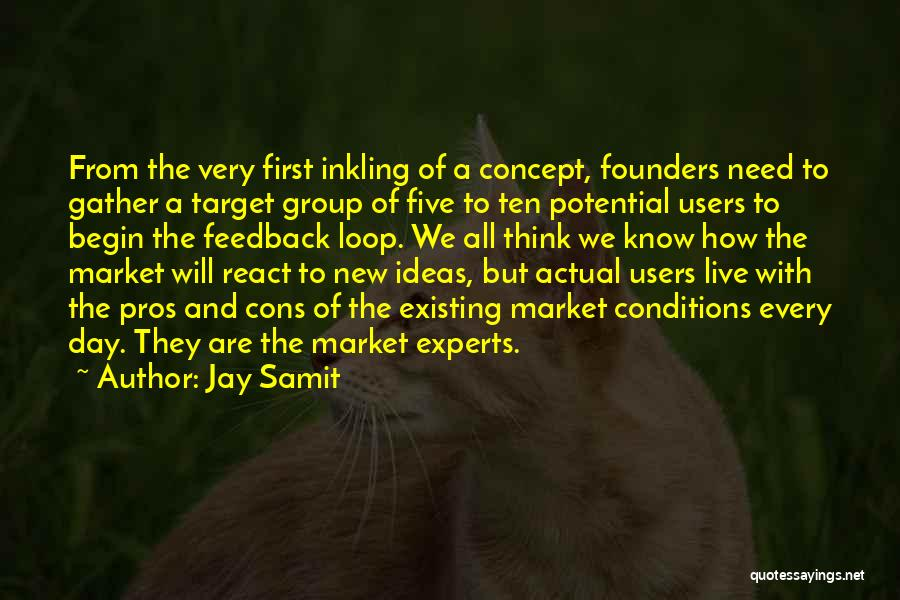 First Day Of Quotes By Jay Samit