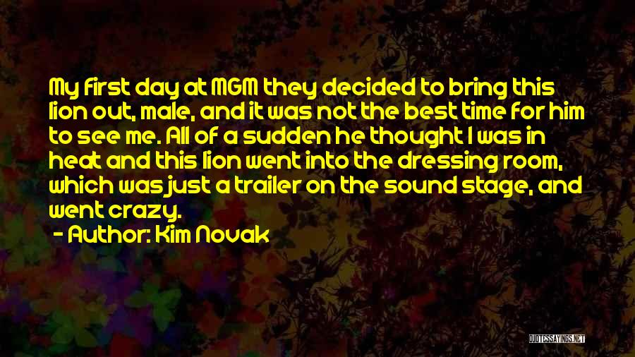 First Day Of Quotes By Kim Novak