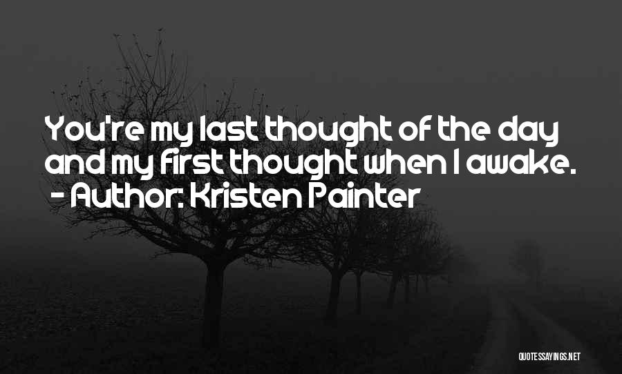 First Day Of Quotes By Kristen Painter