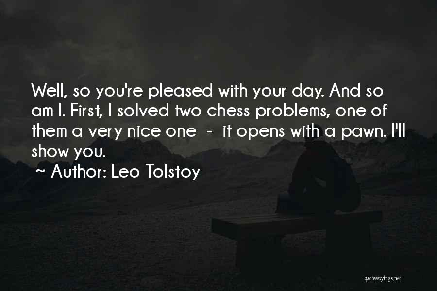 First Day Of Quotes By Leo Tolstoy