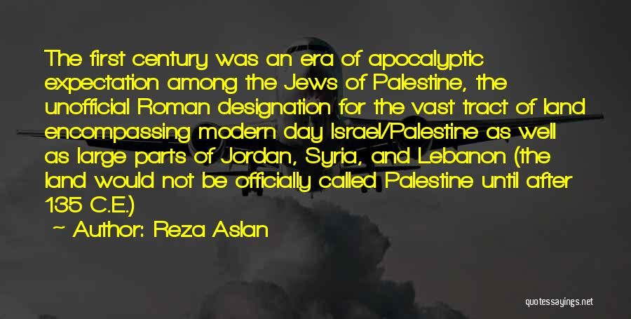 First Day Of Quotes By Reza Aslan
