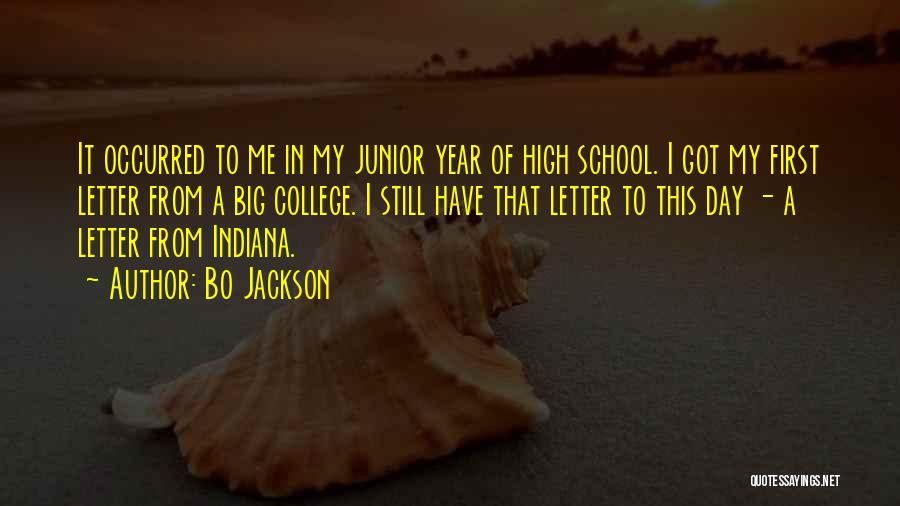 First Day Of School Year Quotes By Bo Jackson