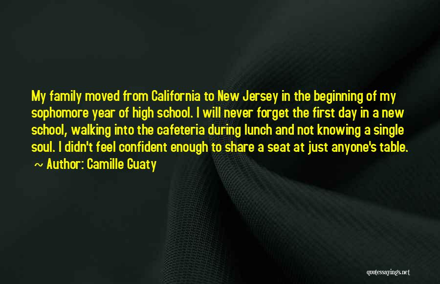 First Day Of School Year Quotes By Camille Guaty