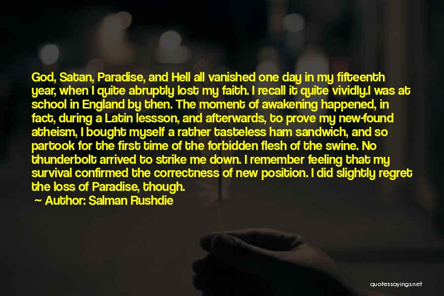 First Day Of School Year Quotes By Salman Rushdie
