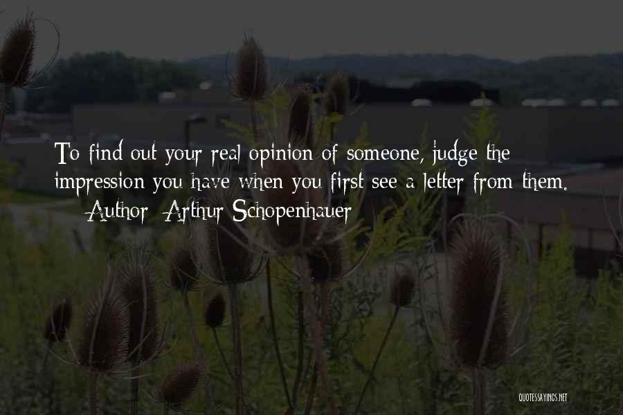 First Impressions Quotes By Arthur Schopenhauer