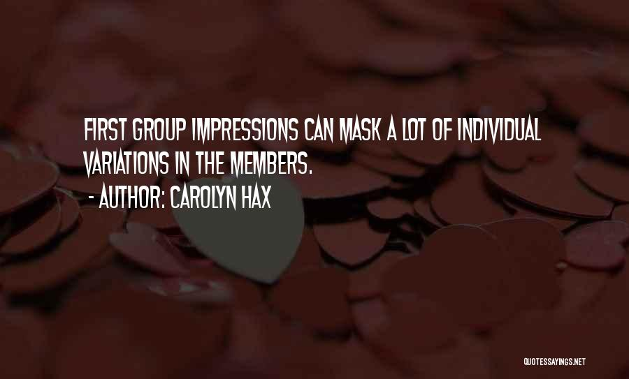 First Impressions Quotes By Carolyn Hax