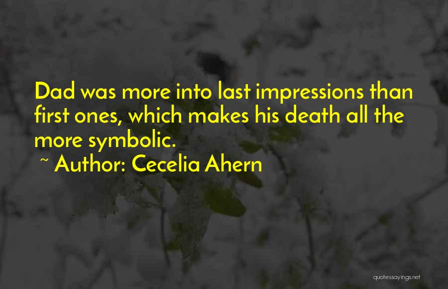 First Impressions Quotes By Cecelia Ahern