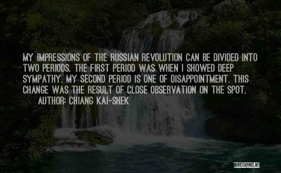 First Impressions Quotes By Chiang Kai-shek