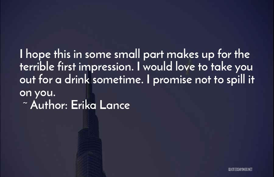 First Impressions Quotes By Erika Lance