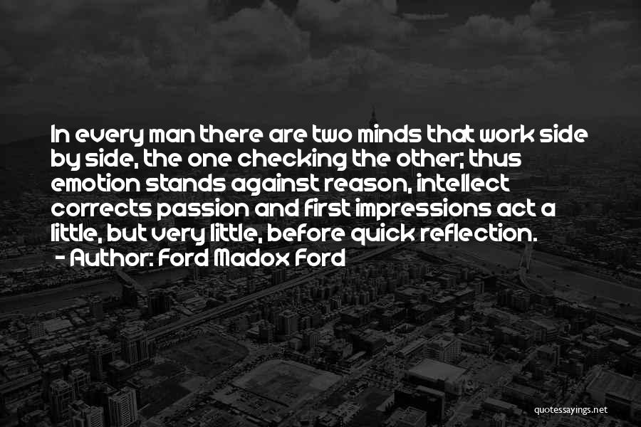 First Impressions Quotes By Ford Madox Ford
