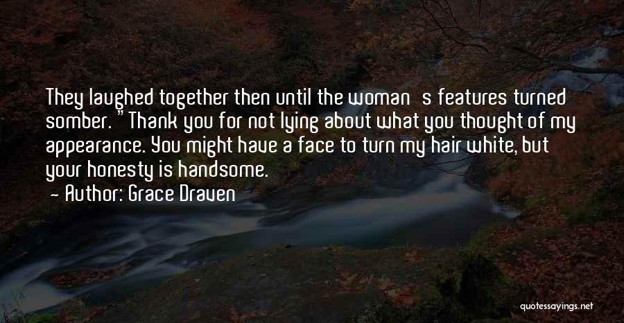 First Impressions Quotes By Grace Draven