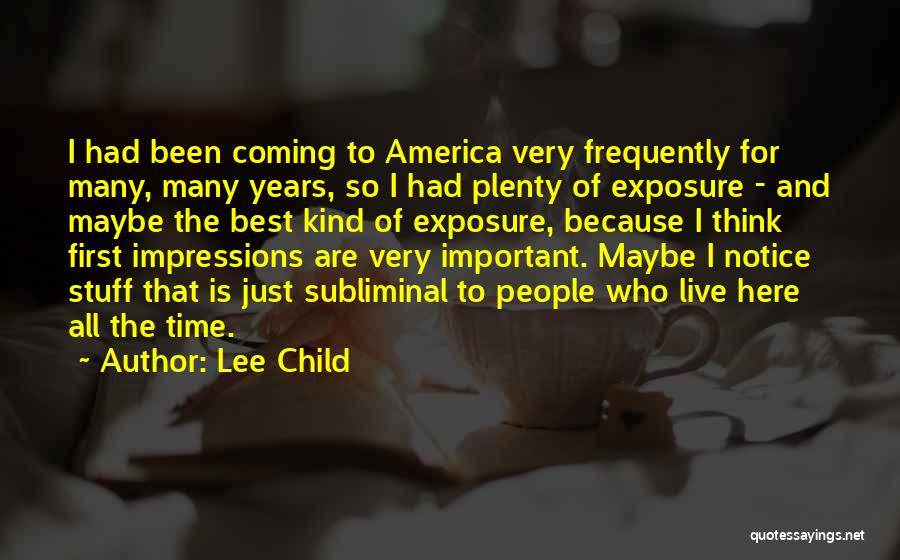 First Impressions Quotes By Lee Child