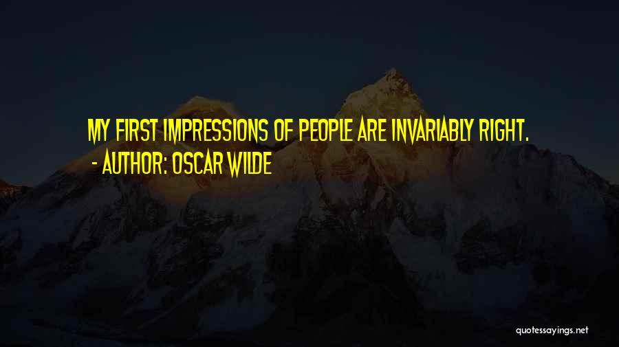 First Impressions Quotes By Oscar Wilde