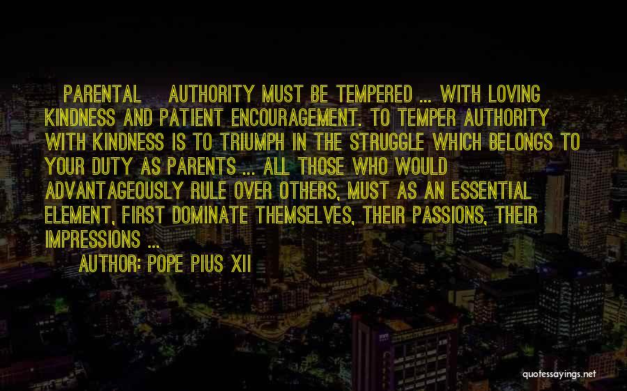 First Impressions Quotes By Pope Pius XII