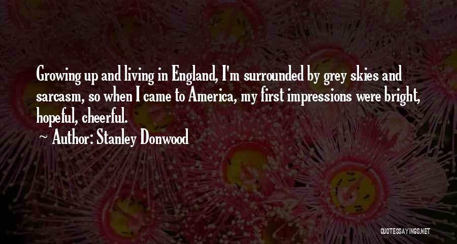 First Impressions Quotes By Stanley Donwood