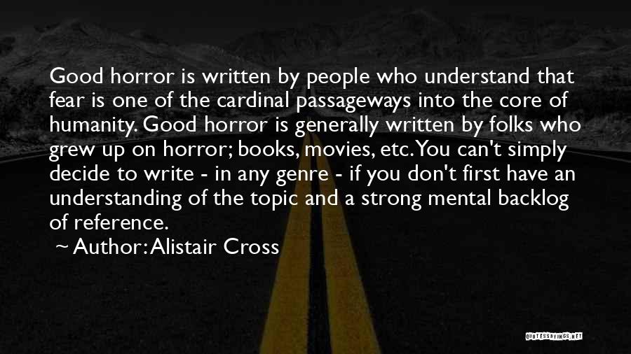 First Interview Quotes By Alistair Cross