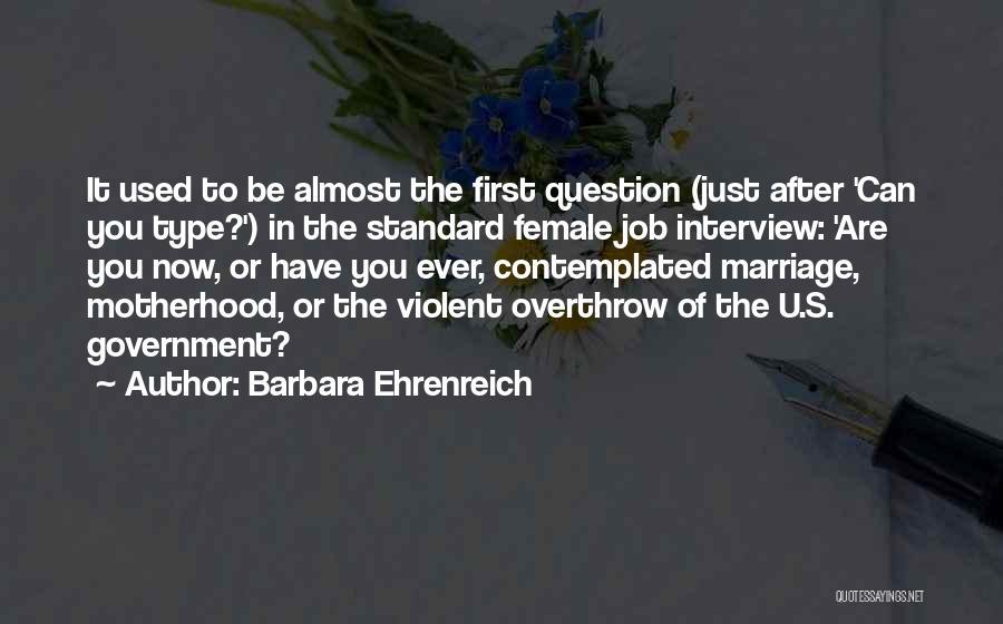 First Interview Quotes By Barbara Ehrenreich