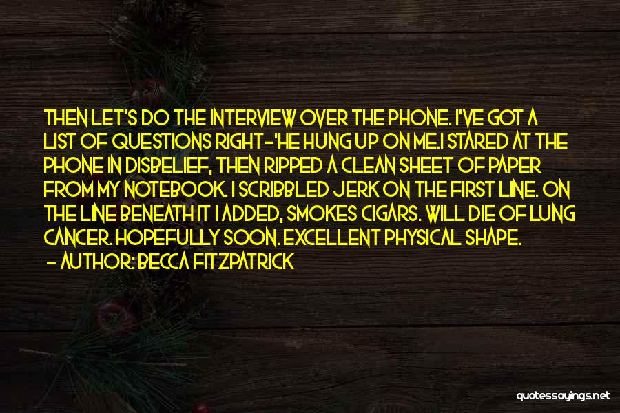 First Interview Quotes By Becca Fitzpatrick