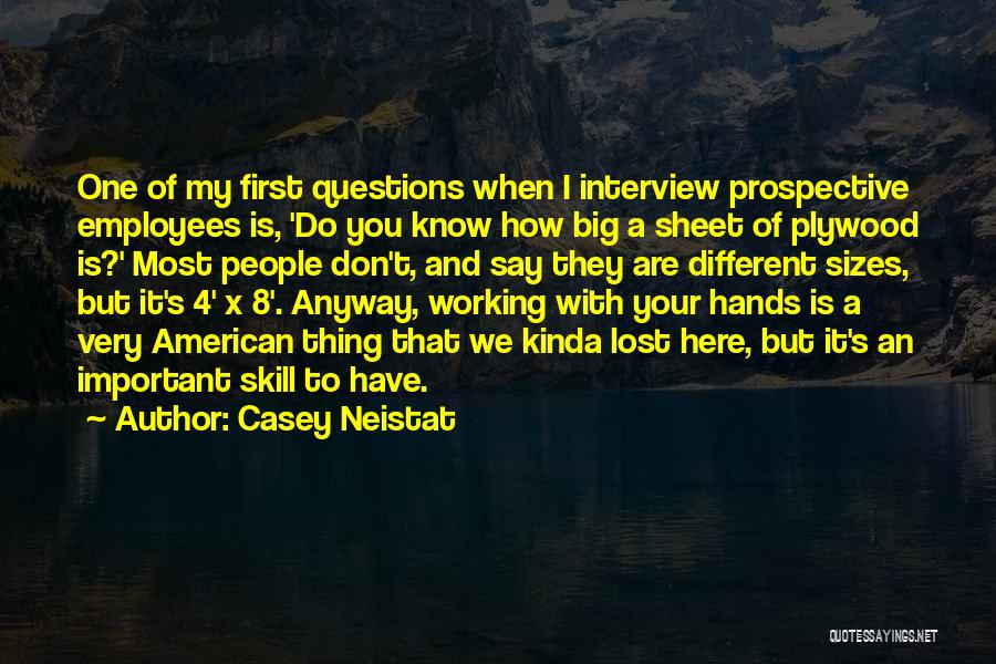 First Interview Quotes By Casey Neistat