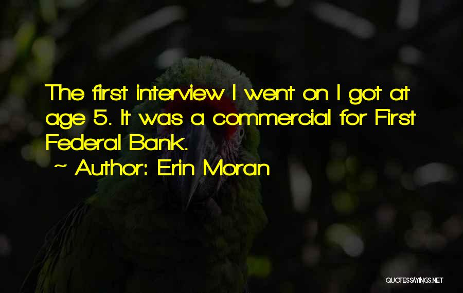 First Interview Quotes By Erin Moran