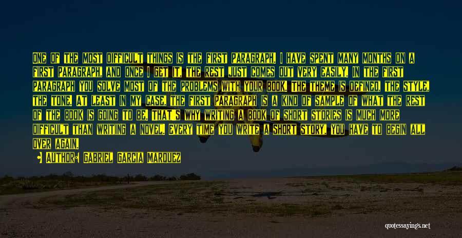 First Interview Quotes By Gabriel Garcia Marquez