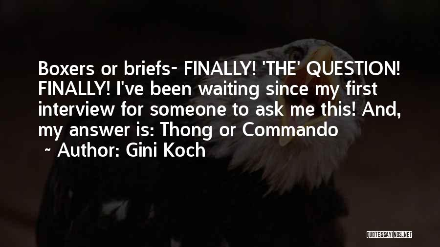 First Interview Quotes By Gini Koch