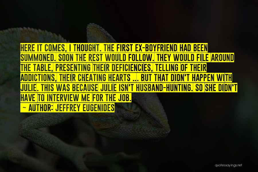 First Interview Quotes By Jeffrey Eugenides
